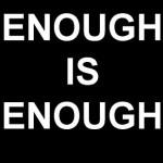enough e1296976326949 150x150 My Story