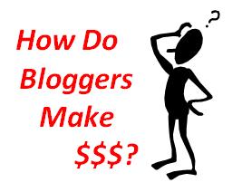how do bloggers make money How Do Bloggers Make Money Blogging Online?