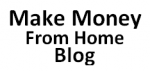 make money from home blog