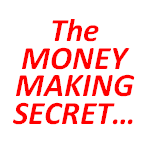 money making secret Is This Money Making Secret Responsible for Your Lack of Success?