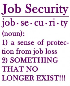 job security 243x300  Creating Wealth   The Type Of Income Youre Making May Be Costing You The Most
